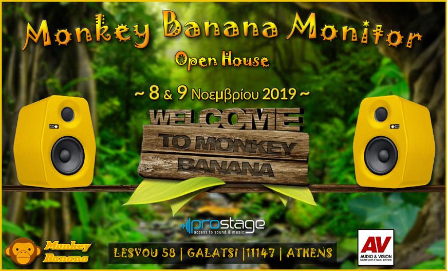 Monkey Banana Monitor Open House